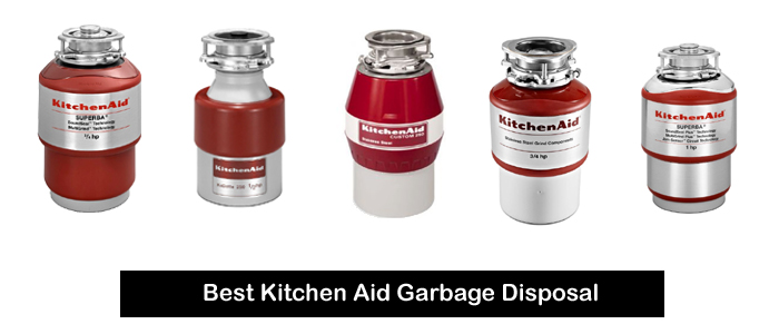 Best Kitchen Aid Garbage Disposal